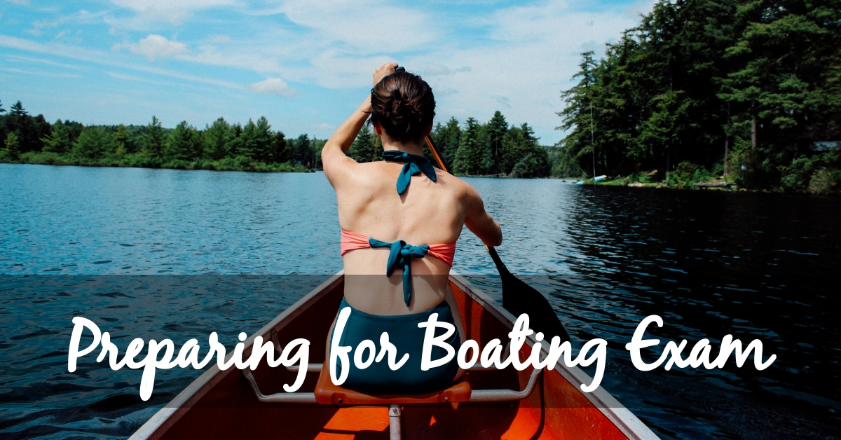 Things to Keep in Mind When Preparing for Boating Exam in 2021