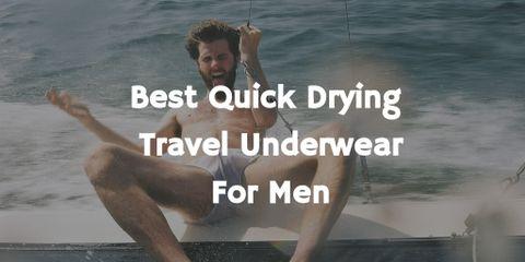 Best Quick Drying Travel Underwear for Men