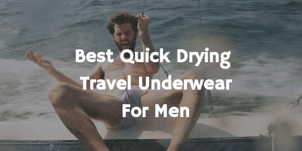 Best Quick Drying Travel Underwear for Men in 2021