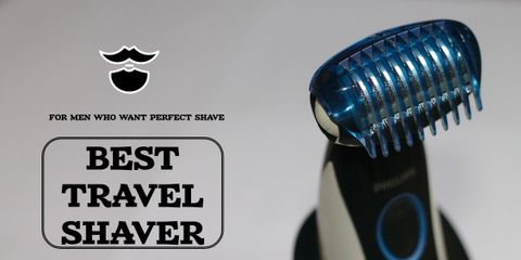 The Best Travel Shaver for Men Who Want Clean Face