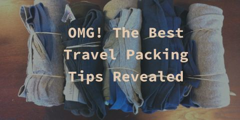 The Best Travel Packing Tips You Don't Know