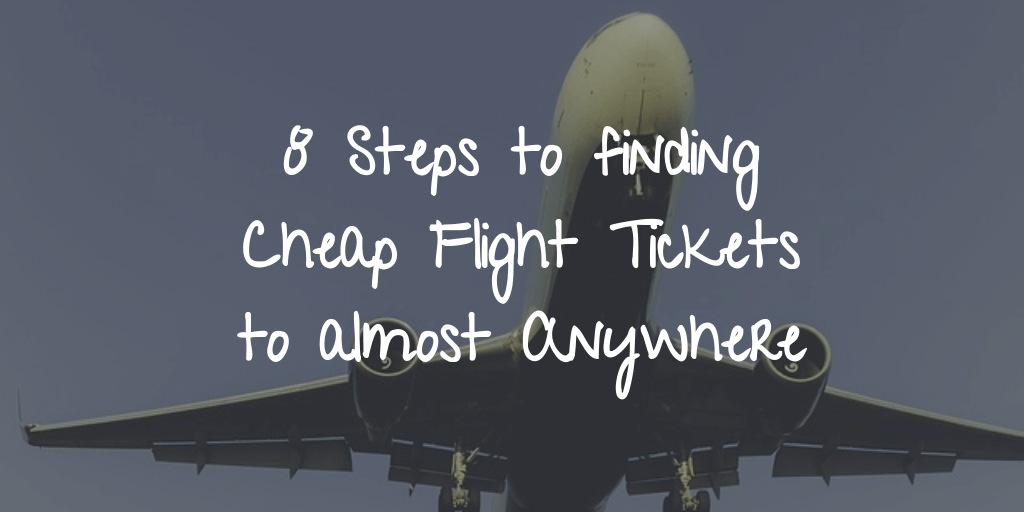 How to Find Cheap Flights to Almost Anywhere in 2021