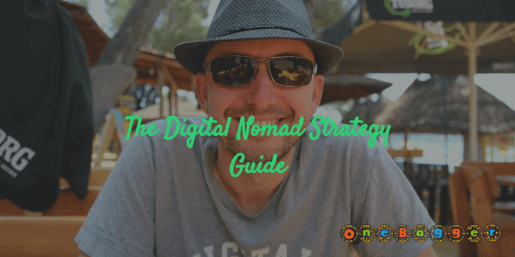 The Ultimate Digital Nomad Guide for Newbies in 2021