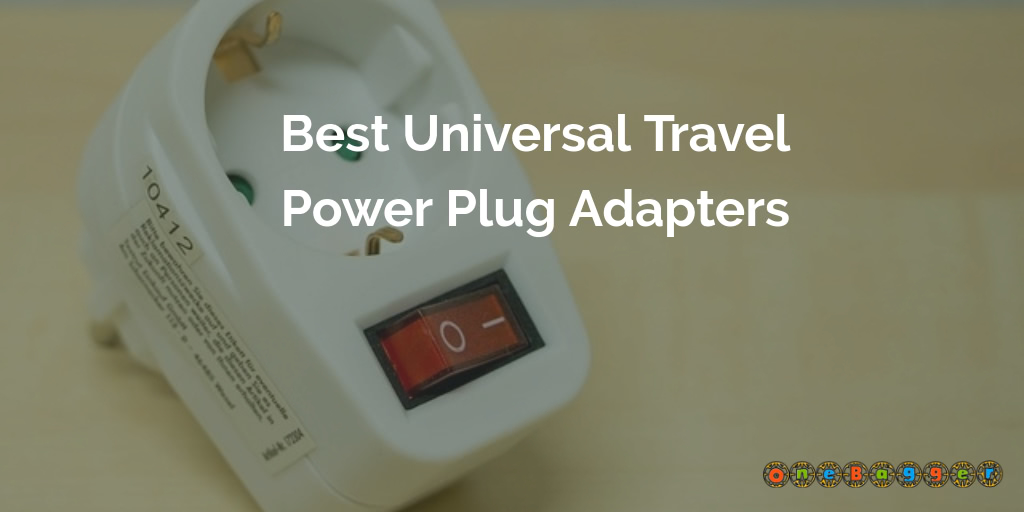 Best Universal Travel Power Plug Adapters in 2021