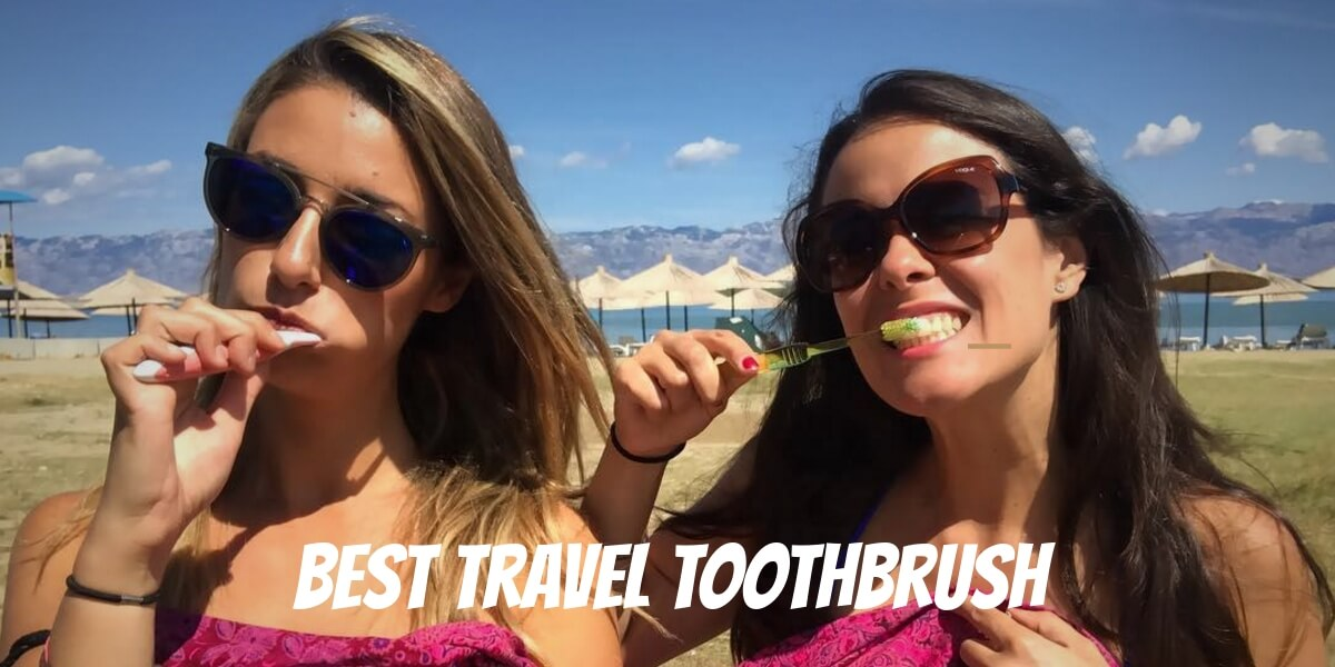 The Best Travel Toothbrush: Foldable and Electric in 2021