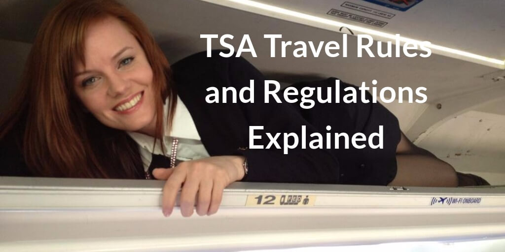Trouble Free Flying - TSA Travel Rules and Regulations in 2021