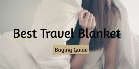 Choosing the Best Travel Blanket for You