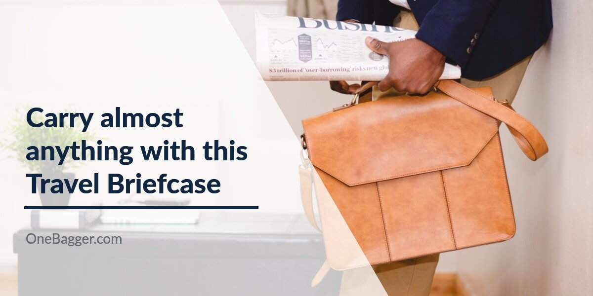 Carry Anything and Travel With Style With the Best Travel Briefcase in 2021