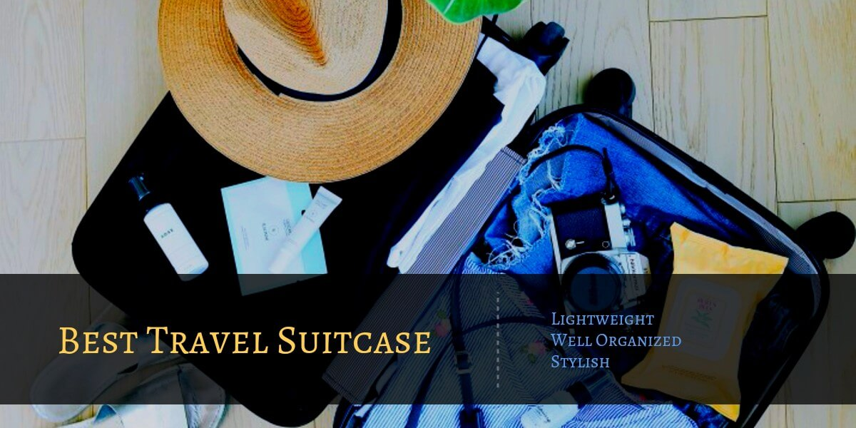 Travel Very Comfortably & in Style With Best Travel Suitcase in 2021