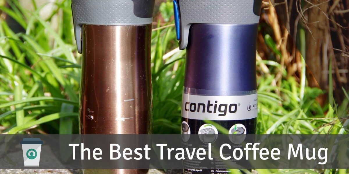 The Best Travel Coffee Mug (Vaccum Insulated, Leakproof and Spillproof) in 2021
