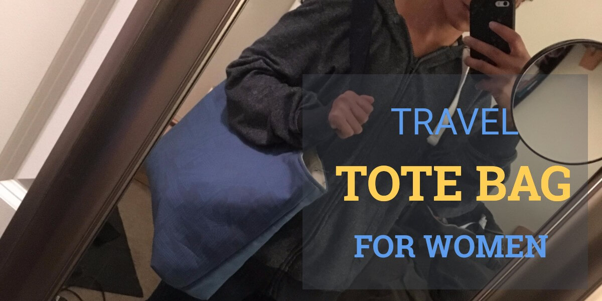The Most Popular Travel Tote Bag for Women in 2021