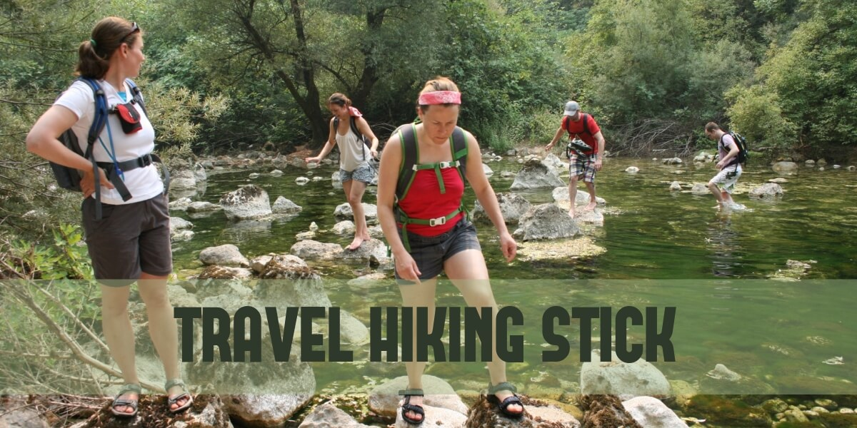 Travel Hiking Stick to Lean on When Going Gets Tough in 2021