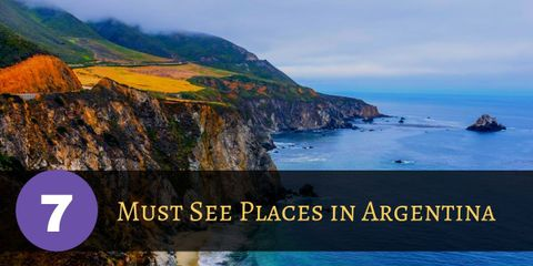 7 Spectacular Reasons to Visit Argentina Now