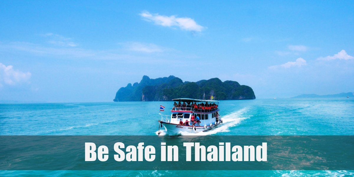 Travelling in Thailand - 5 Tips to Keep You Safe in 2021